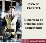 O mercado de trabalho pede competência